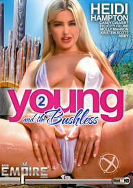 Young And The Bushless 02