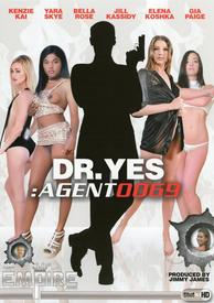 Dr Yes Agent 0069