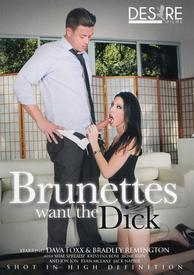 Brunettes Want The Dick